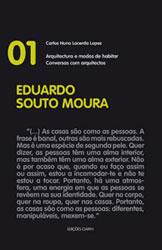 """Eduardo Souto Moura – colecção """"Conversas com arquitectos"""""""