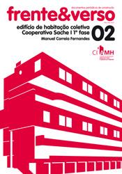 Cooperativa Sache 1ª fase – colecção Frente&Verso