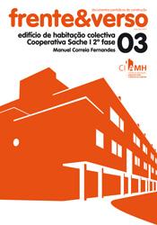 Cooperativa Sache 2ª fase – colecção Frente&Verso