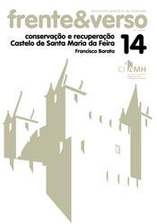 Castelo de Santa Maria da Feira – colecção Frente&Verso